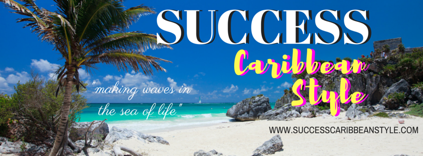 Success Caribbean Style